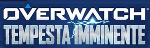Overwatch: Tempesta imminente